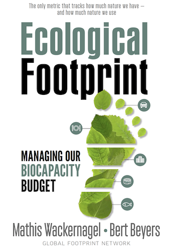 Ecological Footprint: Managing Our Biocapacity Budget book cover